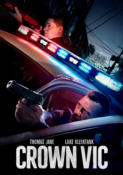 Rent Crown Vic (2019) on DVD and Blu-ray - DVD Netflix