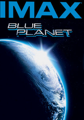 Blue Planet Imax 1990 For Rent On Dvd And Blu Ray Dvd