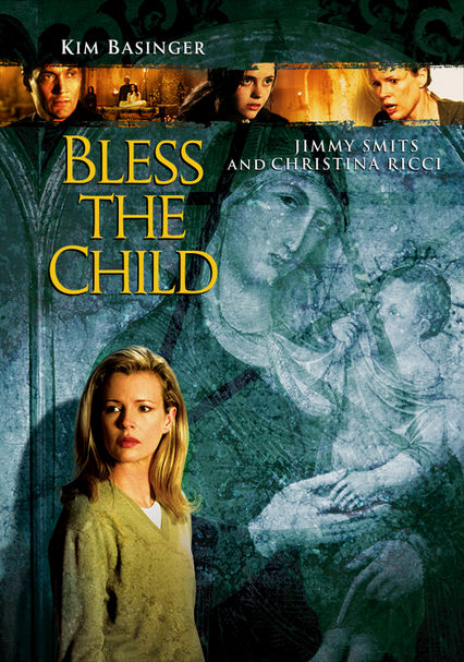 Rent Bless The Child 2000 On Dvd And Blu Ray Dvd Netflix