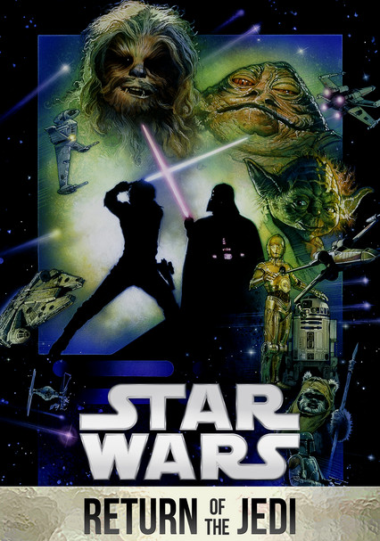 Rent Star Wars Episode Vi Return Of The Jedi 1983 On Dvd And Blu Ray Dvd Netflix