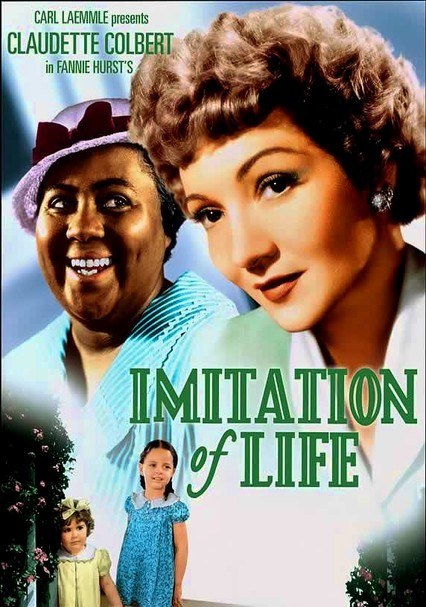 Rent Imitation of Life 1934 on DVD and Bluray DVD Netflix
