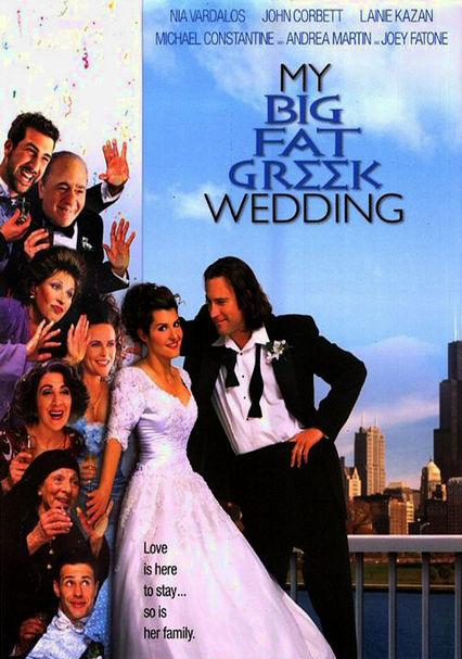 Netflix my big fat greek wedding