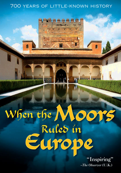 Rent When the Moors Ruled in Europe (2005) on DVD and Blu