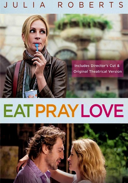 Rent Eat Pray Love 2010 On Dvd And Blu Ray Dvd Netflix