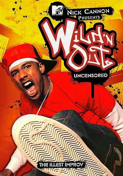 Rent Nick Cannon Presents Wild N Out 2005 On Dvd And Blu Ray Dvd Netflix