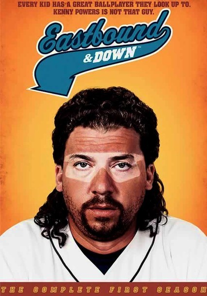 Rent Eastbound Down 2009 On Dvd And Blu Ray Dvd Netflix