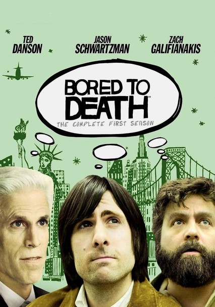 Rent Bored To Death 2009 On Dvd And Blu Ray Dvd Netflix