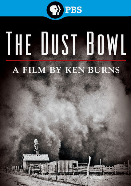 Rent Ken Burns: The Dust Bowl (2012) on DVD and Blu-ray - DVD Netflix
