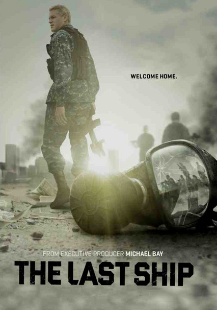 Rent The Last Ship (2014) on DVD and Blu-ray - DVD Netflix