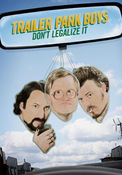 Rent Trailer Park Boys 3: Don't Legalize it (2014) on DVD