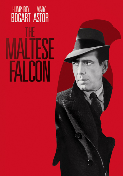 Rent The Maltese Falcon 1941 On Dvd And Blu Ray Dvd Netflix