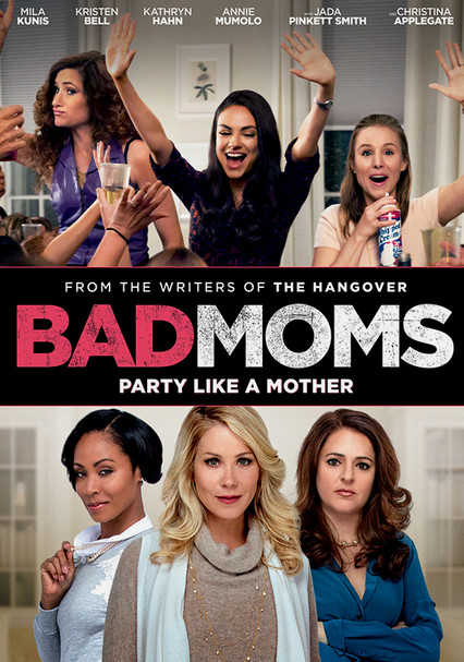 Rent Bad Moms (2016) on DVD and Blu-ray - DVD Netflix