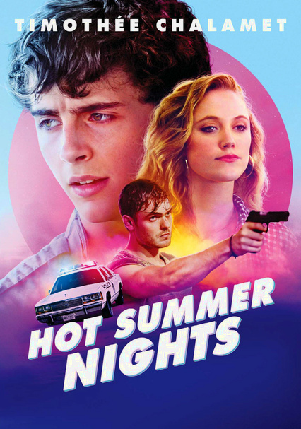 Rent Hot Summer Nights 2018 On Dvd And Blu Ray Dvd Netflix