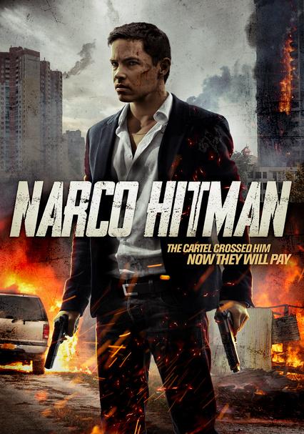 Rent Narco Hitman 2017 On Dvd And Blu Ray Dvd Netflix