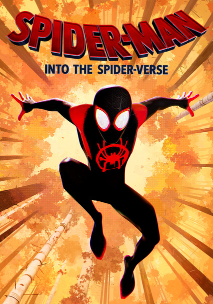 Rent Spider Man Into The Spider Verse 2018 On Dvd And Blu Ray Dvd Netflix