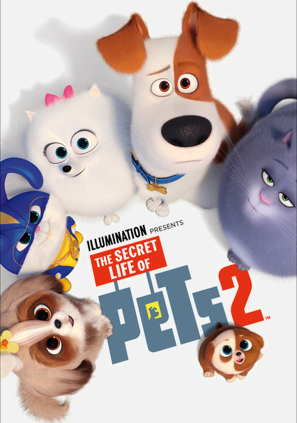 Rent The Secret Life Of Pets 2 2019 On Dvd And Blu Ray Dvd Netflix