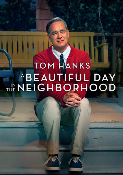 Rent A Beautiful Day In The Neighborhood 2019 On Dvd And Blu Ray Dvd Netflix